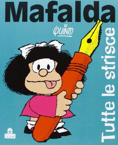 Mafalda - Tutte le Strisce