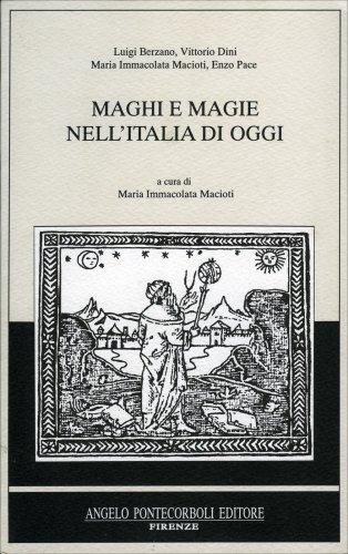 Maghi e Magie nell'Italia di Oggi