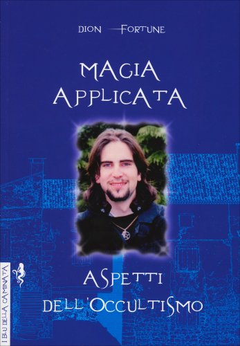 Magia Applicata - Aspetti dell'Occultismo