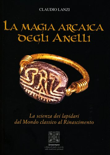 La Magia Arcaica degli Anelli