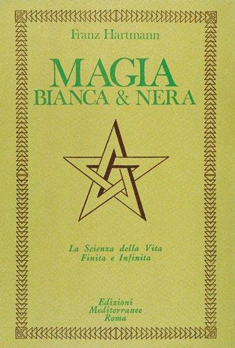 Magia Bianca & Nera