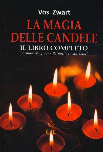 La Magia delle Candele - Il Libro Completo
