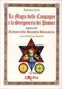 La Magia delle Campagne e la Stregoneria dei Pastori