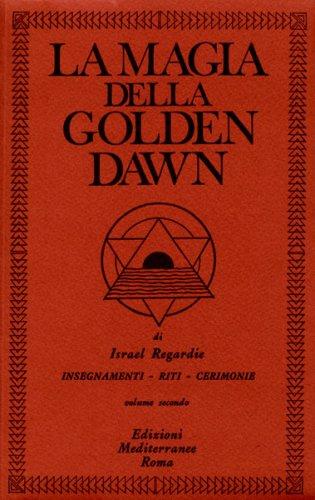 La Magia della Golden Dawn - Vol 2