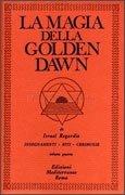 La Magia della Golden Dawn - Vol 4