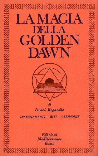 La Magia della Golden Dawn - 4 Libri