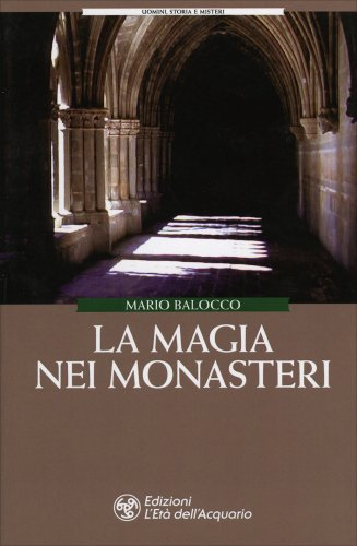 La Magia nei Monasteri