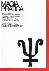 Magia Pratica Vol. 3