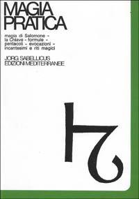 Magia Pratica Vol. 1