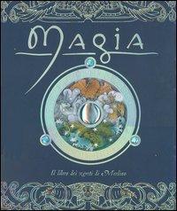 Magia - Il Libro dei Segreti di Mago Merlino