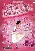 Magic Ballerina - Il Diadema Incantato