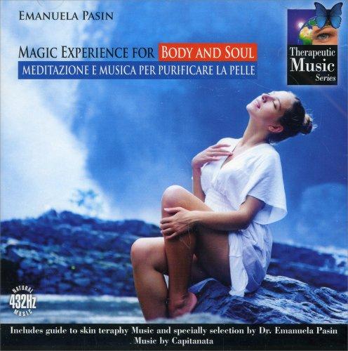 Magic Experience for Body and Soul - Meditazione e Musiche per Purificare la Pelle