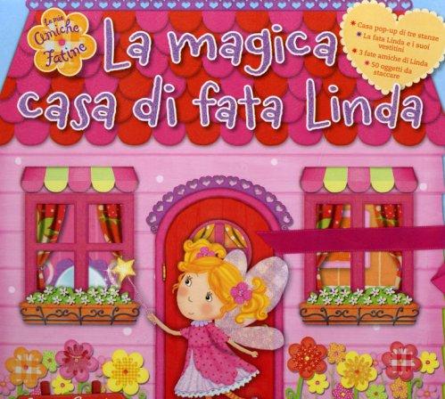 La Magica Casa di Fata Linda