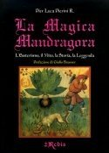 La Magica Mandragora