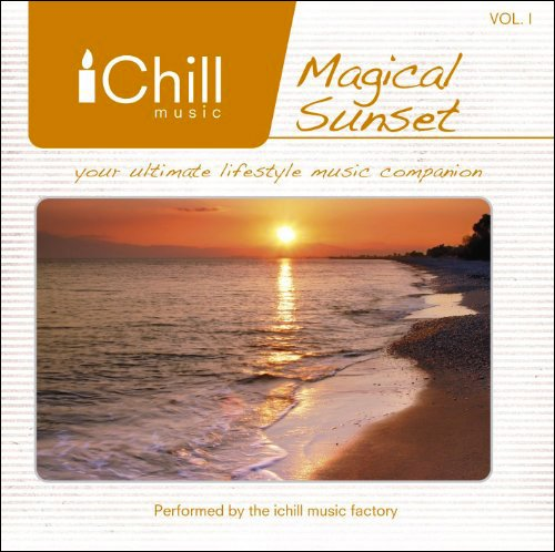 Magical Sunset - I Chill Music