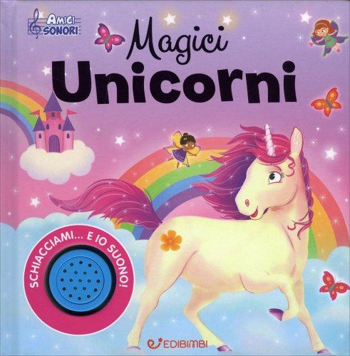Magici Unicorni. Amici Sonori