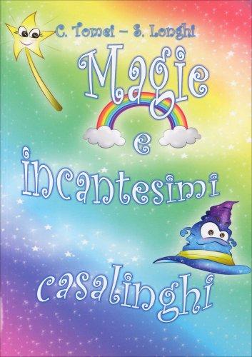 Magie e Incantesimi Casalinghi