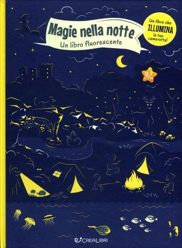 Magie nella Notte. Un Libro Fluorescente
