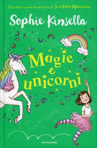 Magie e Unicorni - Io e Fata Mammetta Volume 3