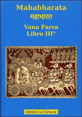 Mahabharata 3 - Vana Parva