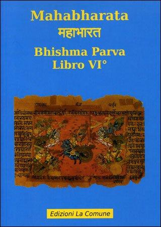 Mahabharata 6 - Bhishma Parva