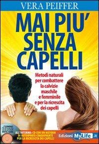 Mai Più Senza Capelli (Con CD Audio Incluso)