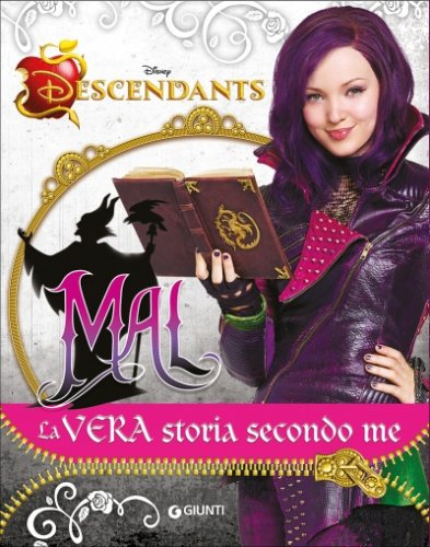 Mal. La Vera Storia secondo me - Descendants