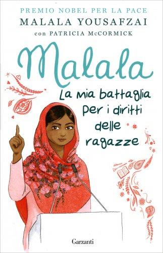 Malala - La Mia Battaglia per i Diritti delle Ragazze