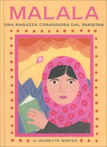 Malala: una Ragazza Coraggiosa del Pakistan