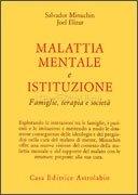 Malattia Mentale e Istituzione