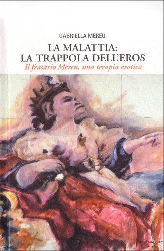 La Malattia: la Trappola dell'Eros