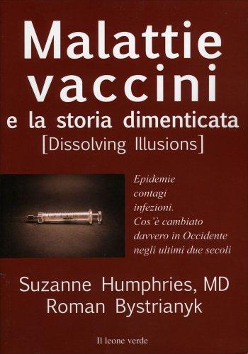 Malattie Vaccini e la Storia Dimenticata