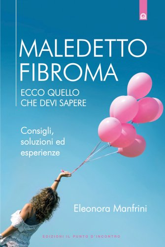 Maledetto Fibroma (eBook)