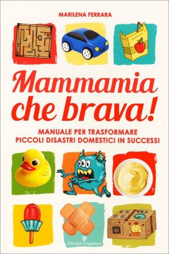 Mammamia che Brava!