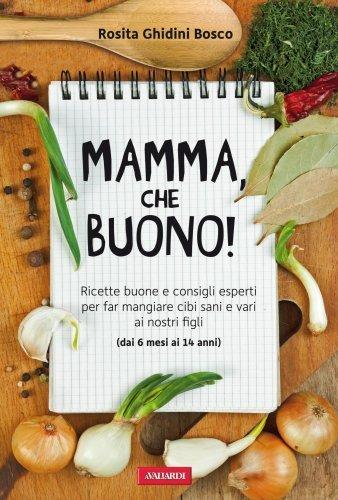 Mamma, che Buono! (eBook)