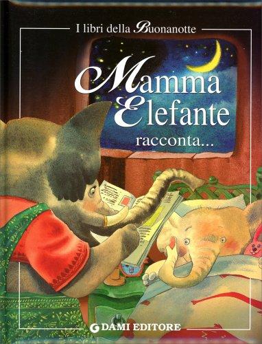 Mamma Elefante Racconta