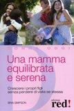 Una Mamma Equilibrata e Serena