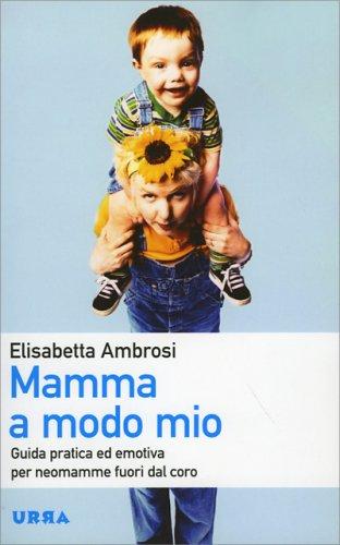 Mamma a Modo Mio