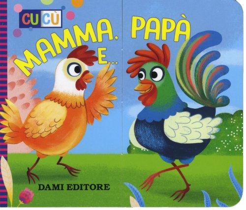 Mamma, Papà e...