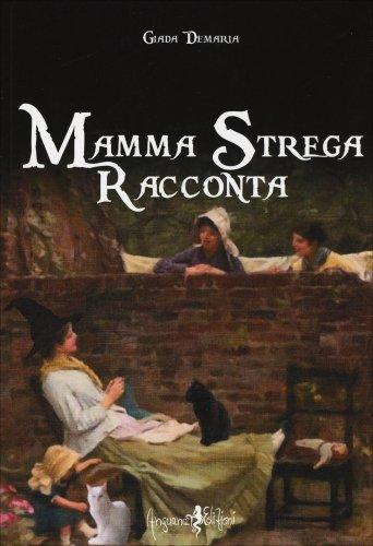 Mamma Strega Racconta