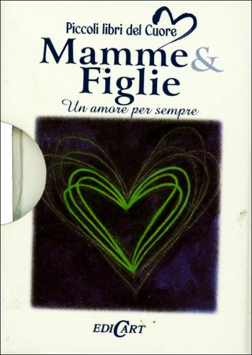 Mamme & Figlie