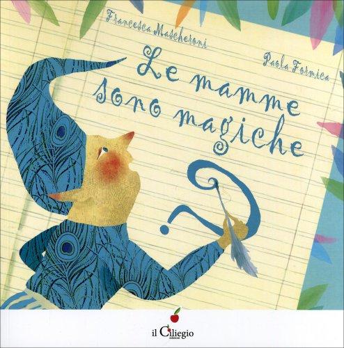 Le Mamme Sono Magiche