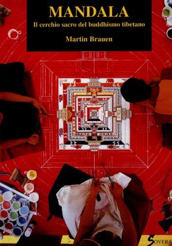 Mandala - Il Cerchio Sacro del Buddhismo Tibetano