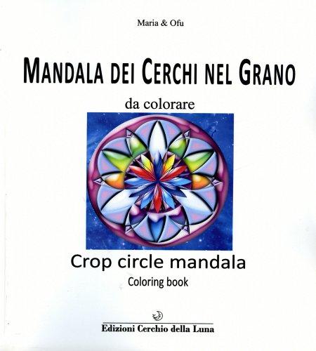 Mandala dei Cerchi nel Grano