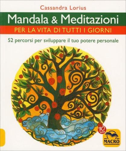 Mandala e Meditazioni per la Vita di Tutti i Giorni