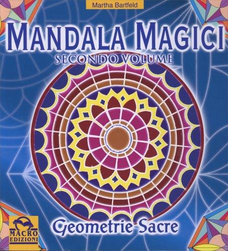 Mandala Magici - Volume Secondo