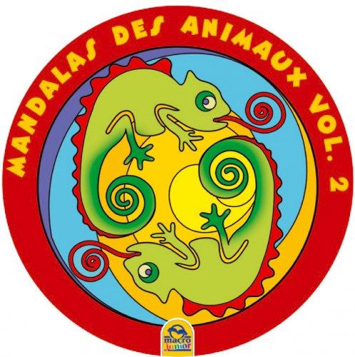Mandalas des Animaux - Vol. 2