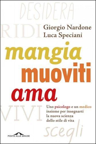 Mangia Muoviti Ama (eBook)