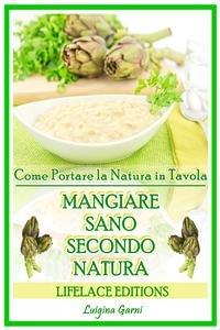 Mangiare Sano Secondo Natura (eBook)