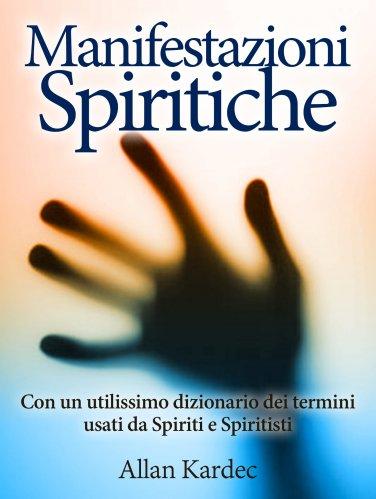 Manifestazioni Spiritiche (eBook)